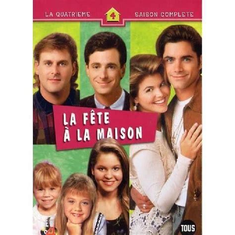 la fete a la maison saison 4 coffret 4 dvd en dvd s 233 rie pas cher cdiscount