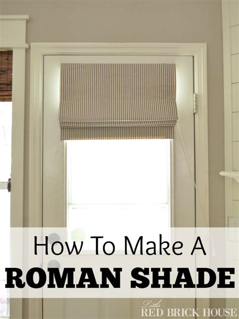 How To Make A Roman Shade  Little Red Brick House