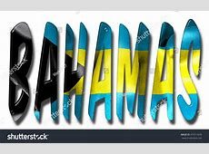 Bahamas Word 3d Illustration Flag Texture Stock