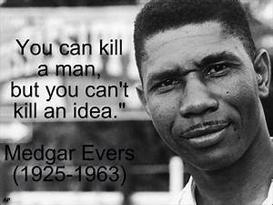 Medgar Evers Famous Quotes With Photos. QuotesGram