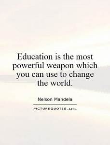 Education Is The Most Powerful Weapon Poster : powerful weapon quotes quotesgram ~ Markanthonyermac.com Haus und Dekorationen