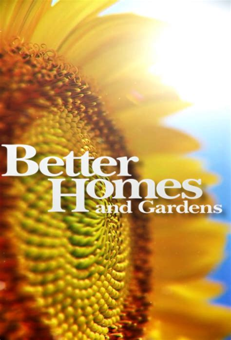 Better Homes And Gardens • Tv Show (2010