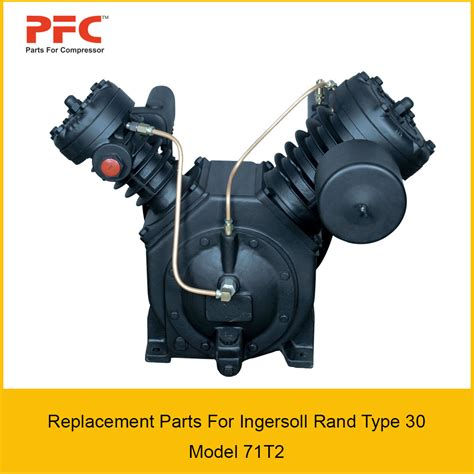 04 ingersoll rand type 30 model 71t2 replacement parts