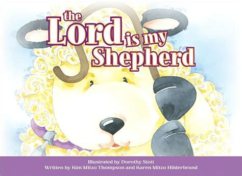 The Lord Is My Shepherd By Kim Mitzo Thompson