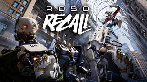 Epic Games' Robo Recall To Launch In 2017, Won't Cost You