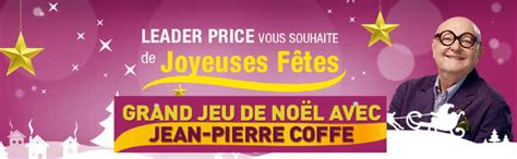 www leaderprice fr grand jeu de noel leader price 2015