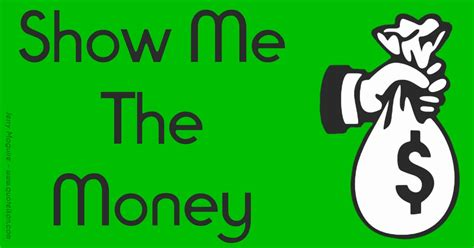 Show Me The Money Quote By Jerry Maguire