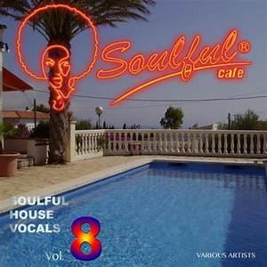 Download : VA - Soulful House Vocals Vol 8 (2017 ...