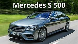 2018 Mercedes S 500 - Sporty Design Combined with ...