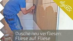 Auf Fliesen Tapezieren : fliese auf fliese verlegen verfliesen einer dusche youtube ~ Markanthonyermac.com Haus und Dekorationen