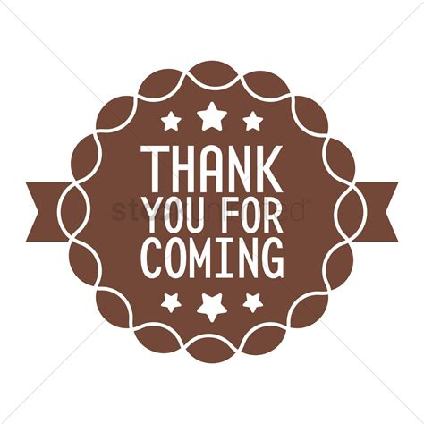 Thank You For Coming Label Vector Image  1708006 Stockunlimited