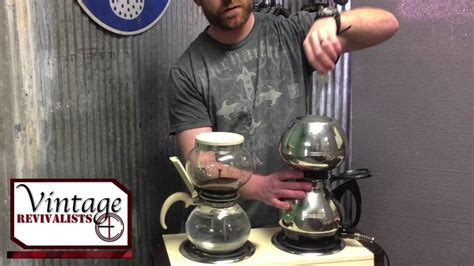 The Vintage Revivalists EP1 Vintage Vacuum coffee makers Hill & Shaw Cory pyrex flameware   YouTube
