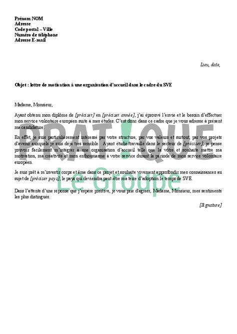 lettre de motivation 224 une organisation d accueil dans le cadre du sve pratique fr