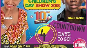 4 days to the Nnenna and friends Children's Day Show 2018 ...
