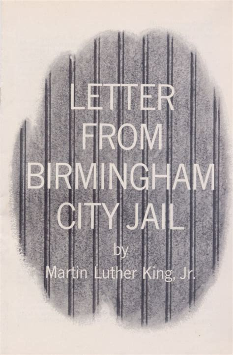 Letter From Birmingham City Jail What Would King Say Today?  American Friends Service Committee