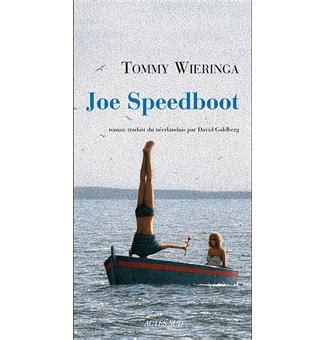 Joe Speedboot Film by Joe Speedboat Broch 233 Tommy Wieringa Achat Livre Ou