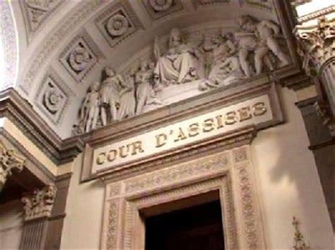 la cour d assises pr 233 sentation et fonctionnement