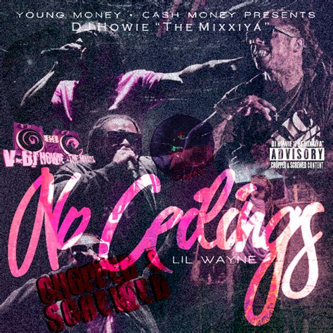 No Ceilings Mixtape Tracklist by 100 Lil Wayne No Ceilings 2 Lil Wayne No