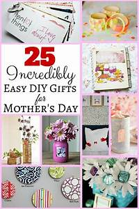 25 Incredibly Easy DIY Gifts for Mother's Day - The Budget ...