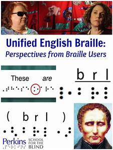 Unified English Braille: Perspectives from Braille Users ...