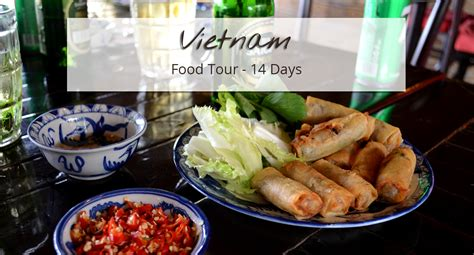 Vietnam  Food Tour 14 Days  Nam Viet Voyage