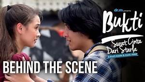 Bukti: Surat Cinta Dari Starla Short Movie - Behind The ...