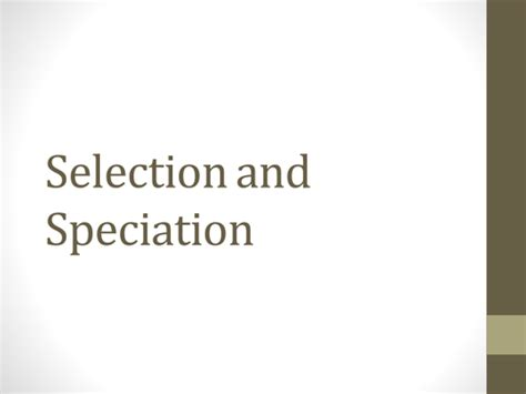 Speciation And Selection Powerpoint By Janehughes11  Teaching Resources Tes