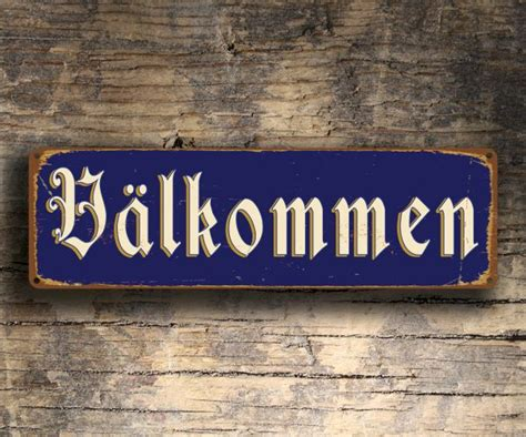 Valkommen Sign  Swedish Welcome  Classic Metal Signs. Mobile Applications Testing Cotten Eye Joe. My Childhood In Spanish India Payment Gateway. Promotional Marketing Companies. My Dentist Oklahoma City Cement Truck Accident. Photography Classes In Grand Rapids Mi. Self Storage In Queens Ny Auto Reply Message. Online International Business Degree Programs. San Diego Computer Help Touch Therapy Massage