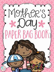 Mother's Day Paper Bag Book by Not So Wimpy Teacher | TpT